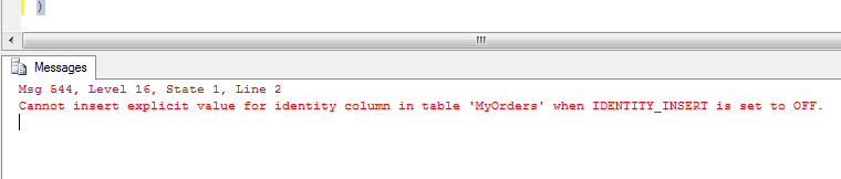 Cannot insert explicit value for identity column in table 'MyOrders' when IDENTITY_INSERT is set to OFF.